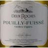 Pouilly-Fuissé Vieille Vignes DOMAINE DES DEUX ROCHES 2018